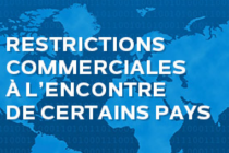 Restrictions commerciales à l'encontre de certains pays