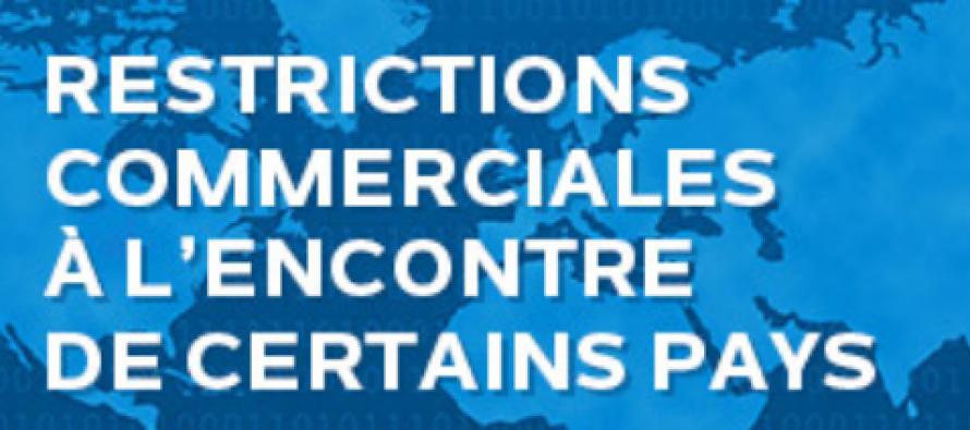 Restrictions commerciales à l'encontre de certains pays
