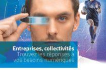 Entreprises, collectivités : trouvez toutes les réponses à vos besoins numériques !