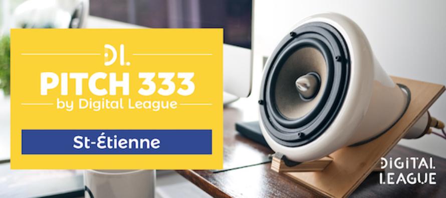 """DIGITAL LEAGUE: Concours DL Pitch 333 """"Appel à candidatures start-up"""" Saint-Etienne"""