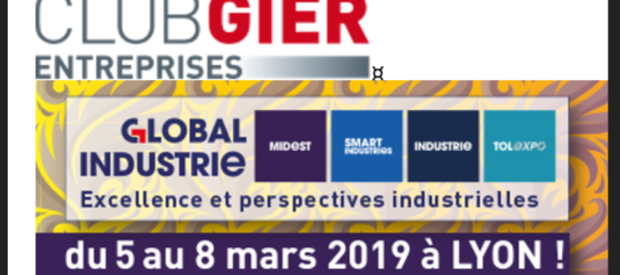 GLOBAL INDUSTRIE LYON 2019 Stand collectif Club Gier Entreprises