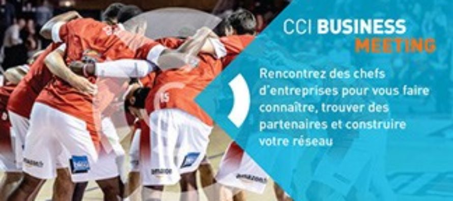 14 février : CCI Business Meeting à Saint Chamond