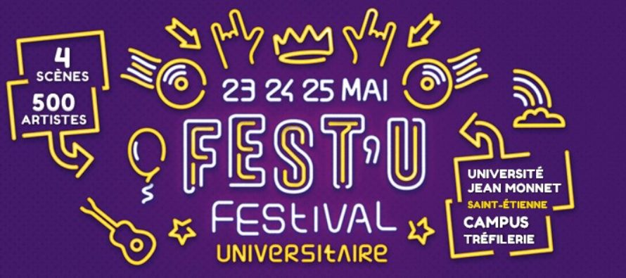Fest'U de l'Université Jean Monnet, Saint-Étienne du 23 au 25 mai2019