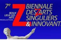 7ème Biennale des Z'Arts Singuliers & Innovants