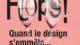 Cité du design, l'exposition Flops du 11 décembre 2020 au 21 février 2021